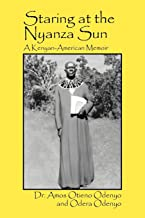 Staring at the Nyanza Sun: A Kenyan-American Memoir