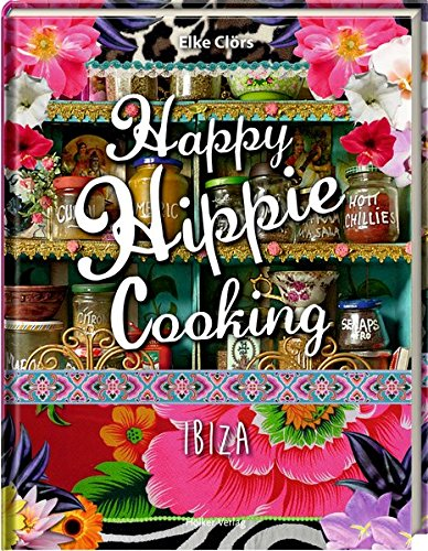 Happy Hippie Cooking: Ibiza