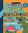 Todo lo que mola de los dinosaurios y otras bestias prehistóricas par Lowery