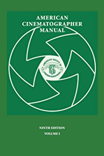 American Cinematographer Manual 9th Ed. Vol. I