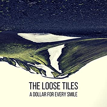 A Dollar For Every Smile