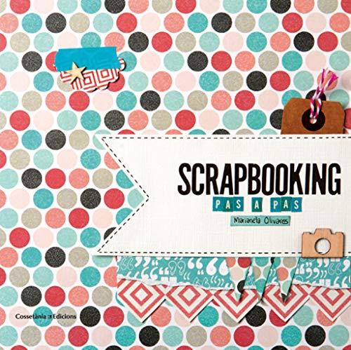 Scrapbooking Pas A Pas (Altres)