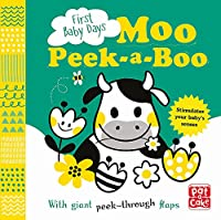 First Baby Days: Moo Peek-a-Boo: A board book with giant peek-through flaps