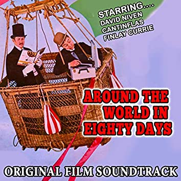 Around the World in Eighty Days - Original Film Soundtrack (Remastered)