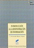 Introducción a la administración de información (Ciencias de la información) (Spanish Edition)