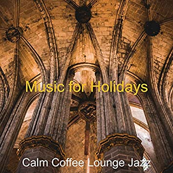 Music for Holidays