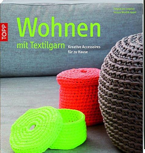 Wohnen mit Textilgarn: Kreative Accessoires für zu Hause