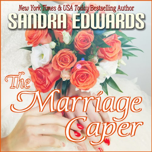 The Marriage Caper: Billionaire Games, Book 2