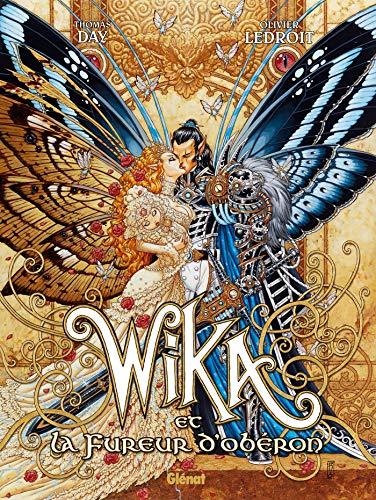 Wika - Tome 01 : Wika et la fureur d'Obéron