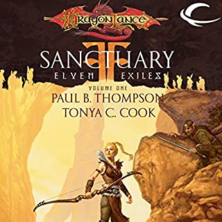 Sanctuary     Dragonlance: Elven Exiles, Book 1              By:                                                                                                                                 Tonya C. Cook,                                                                                        Paul B. Thompson                               Narrated by:                                                                                                                                 Ax Norman                      Length: 12 hrs and 47 mins     26 ratings     Overall 4.5