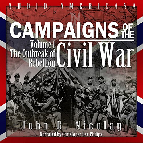 Campaigns of the Civil War, Volume 1 audiobook cover art