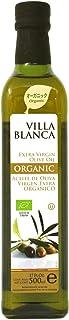 ヴィラブランカ オーガニック エクストラバージンオリーブオイル 500ml 瓶 【コールドプレス製法 有機JAS認証】