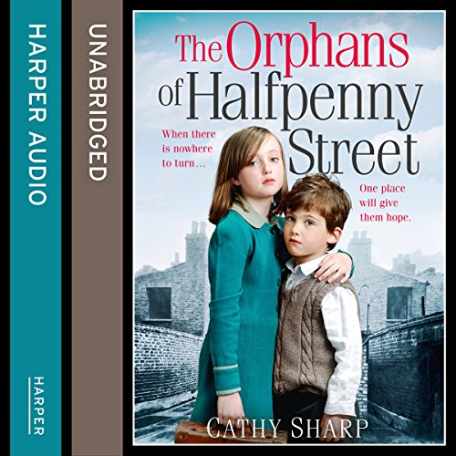 The Orphans of Halfpenny Street audiobook cover art