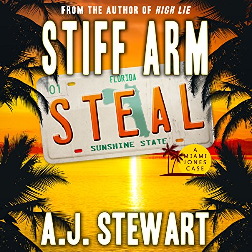Stiff Arm Steal     Miami Jones Florida Mystery Series, Book 1              By:                                                                                                                                 A.J. Stewart                               Narrated by:                                                                                                                                 Paul Heitsch                      Length: 7 hrs and 15 mins     28 ratings     Overall 4.6