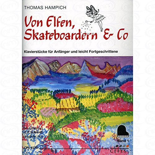 Von Elfen Skateboardern + Co 1 - arrangiert für Klavier [Noten/Sheetmusic] Komponist : Hampich Thomas