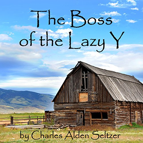 The Boss of the Lazy Y audiobook cover art
