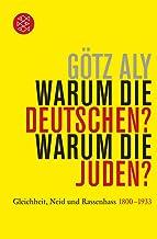 Livres Warum die Deutschen? Warum die Juden?: Gleichheit, Neid und Rassenhass - 1800 bis 1933 PDF