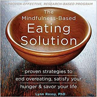 The Mindfulness-Based Eating Solution audiobook cover art