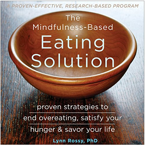 The Mindfulness-Based Eating Solution Titelbild
