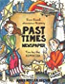 Past Times Newspaper: Time Travel American History | You be the Reporter | Thinking Tree Books