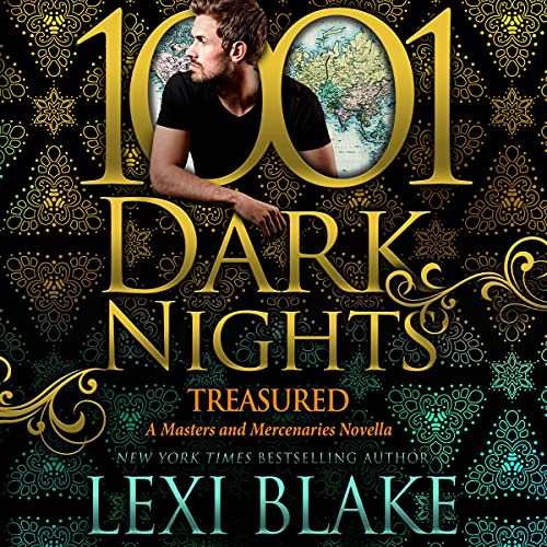 Treasured: A Masters and Mercenaries Novella (1001 Dark Nights)