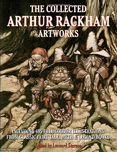The Collected Arthur Rackham Artworks