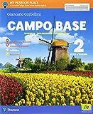 Campo base. Per la Scuola media. Con e-book. Con espansione online (Vol. 2)