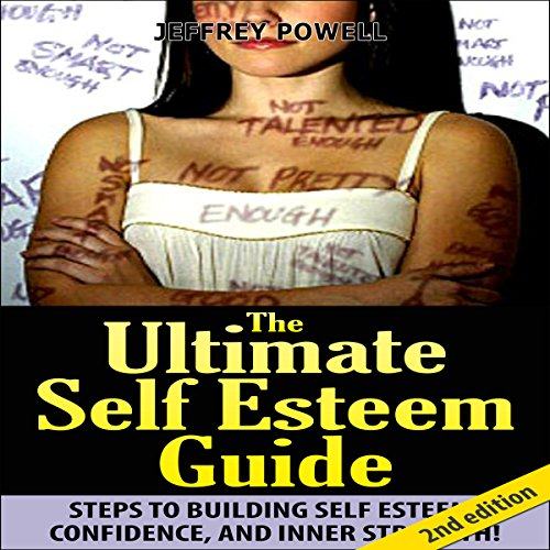 The Ultimate Self-Esteem Guide 2nd Edition audiobook cover art