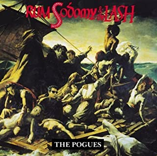 Rum Sodomy & The Lash by Pogues
