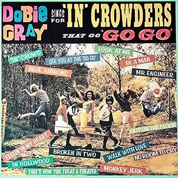 Dobie Gray Sings For 'In' Crowders that go 'Go Go'