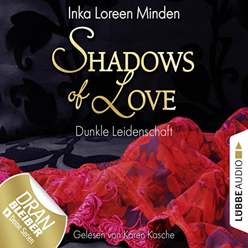 Dunkle Leidenschaft (Shadows of Love 1) Titelbild