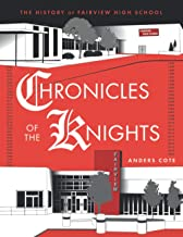 Chronicles of the Knights: The History of Fairview High School