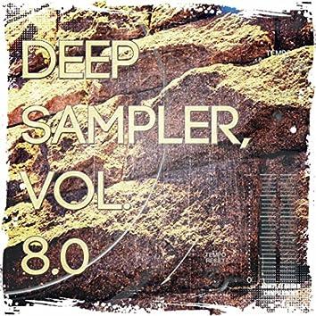 Deep Sampler, Vol. 8.0