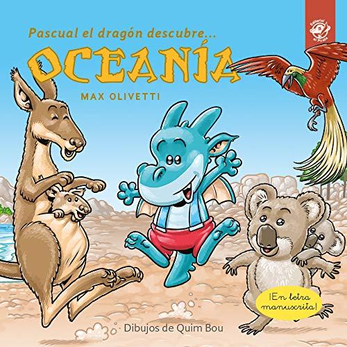 Pascual el Dragón Descubre Oceanía: Cuento infantil para proteger la Tierra: La isla de plásticos: 6 (Pascual el dragón descubre el mundo)