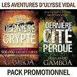 LES AVENTURES D'ULYSSE VIDAL: La dernière crypte + La dernière cité perdue (French Edition)