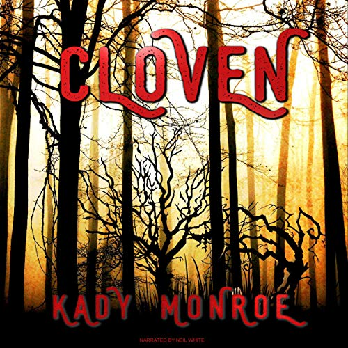 Cloven                   By:                                                                                                                                 Kady Monroe                               Narrated by:                                                                                                                                 Neil White                      Length: 2 hrs and 2 mins     10 ratings     Overall 3.4