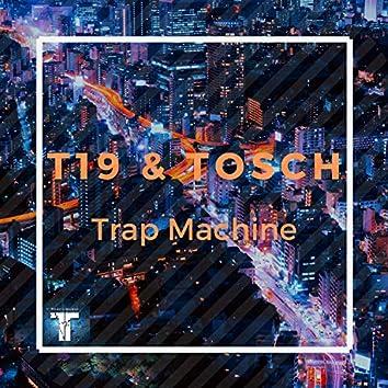 Trap Machine