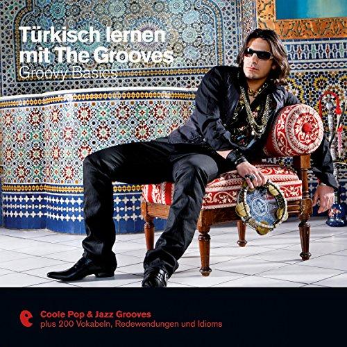 Türkisch lernen mit The Grooves - Groovy Basics (Premium Edutainment) Titelbild
