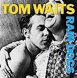 Songtexte von Tom Waits - Rain Dogs