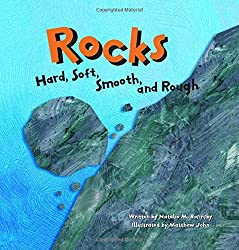 Rocks: Hard, Soft, Smooth, and Rough book - Preschool science books