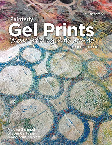 Painterly Gel Prints: Mono-printing plate how-to