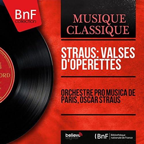 Orchestre Pro Musica de Paris, Oscar Straus