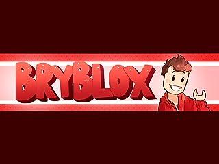 Clip: BryBlox