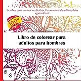 Libro de colorear para adultos para hombres - La vida es como conducir una bicicleta. Para mantener el equilibrio, debes seguir adelante. (Mandala)