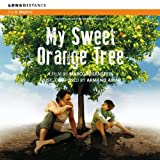 My Sweet Orange Tree & Amazonia Eterna (Original Soundtrack)
