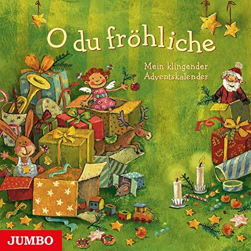 O du fröhliche (Mein klingender Adventskalender)