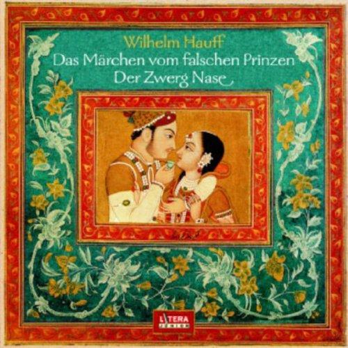 Das Märchen vom falschen Prinzen - Zwerg Nase Titelbild