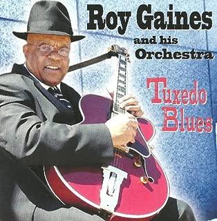 Best roy gaines tuxedo blues Reviews