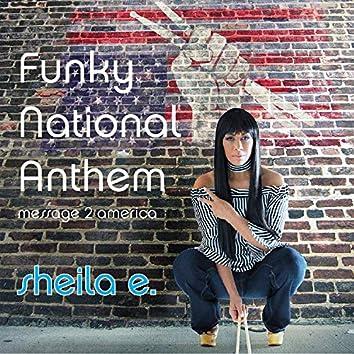 Funky National Anthem (FNA)