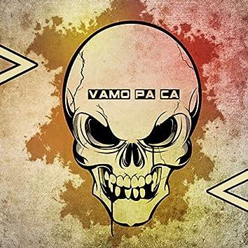 Vamo Pa Ca